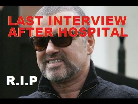 George Michael dies aged 53 - Last interview filmed on video after hospital release 1