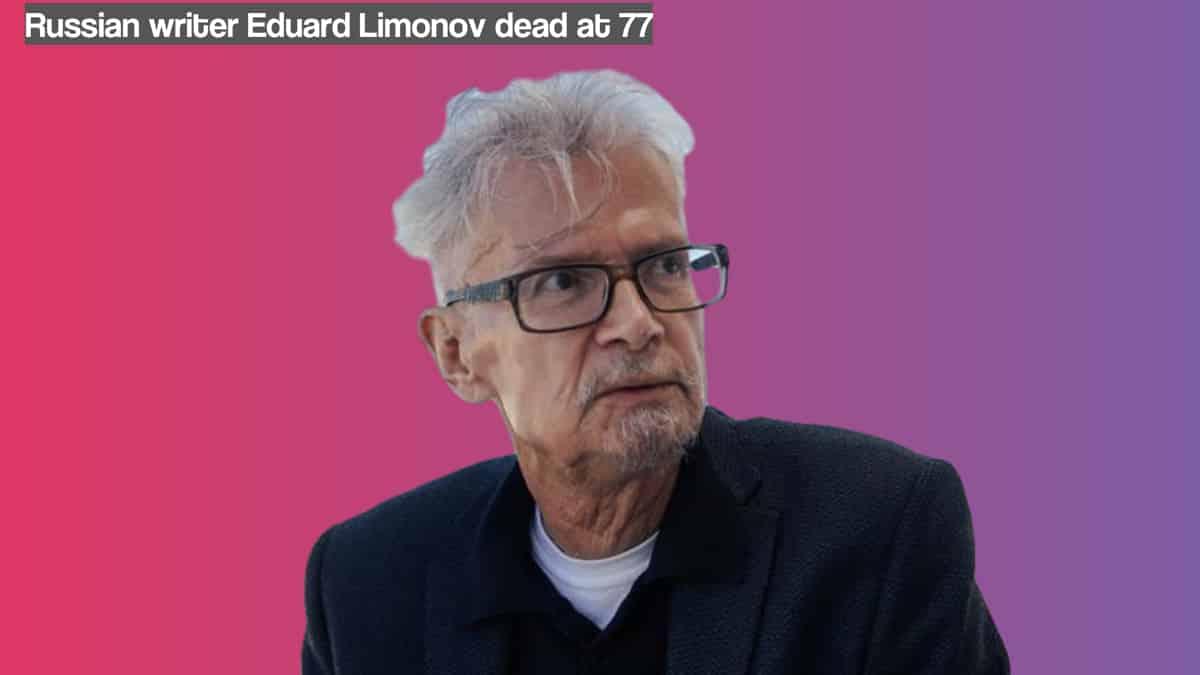 Eduard Limonov a Russian Writer, Political Activist dead at 77