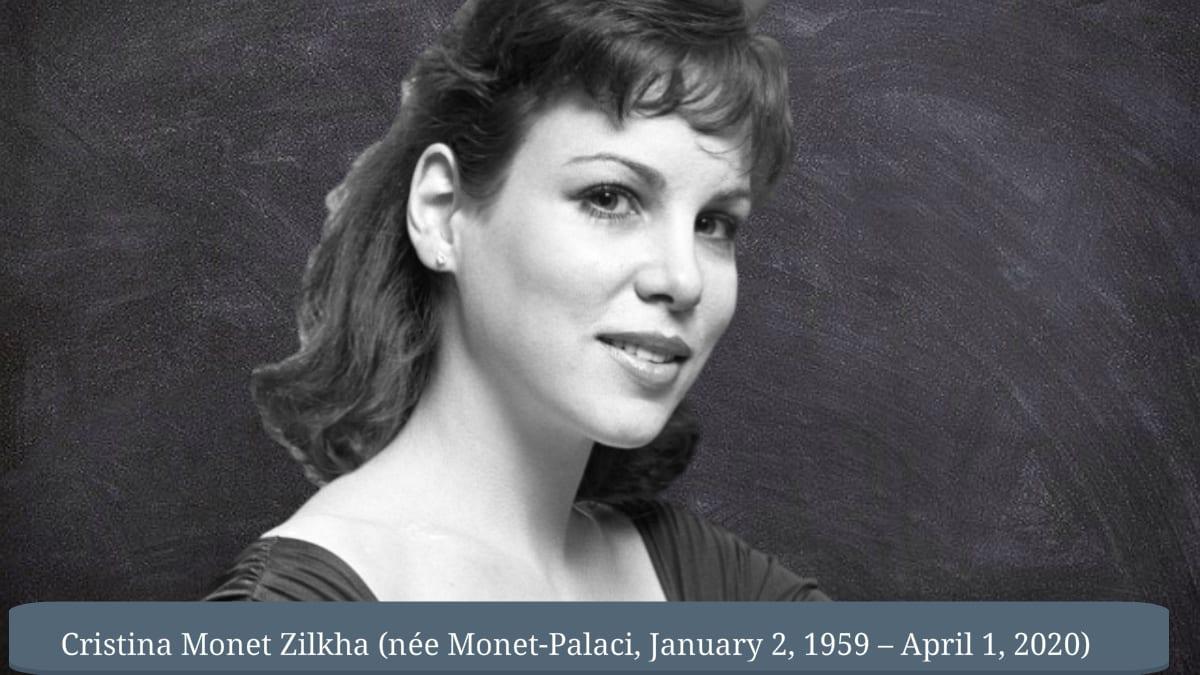 Cristina Monet Zilkha 61 is dead from COVID-19 virus complications