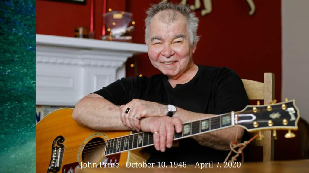 John Prine the American country folk singer-songwriter is dead at 73