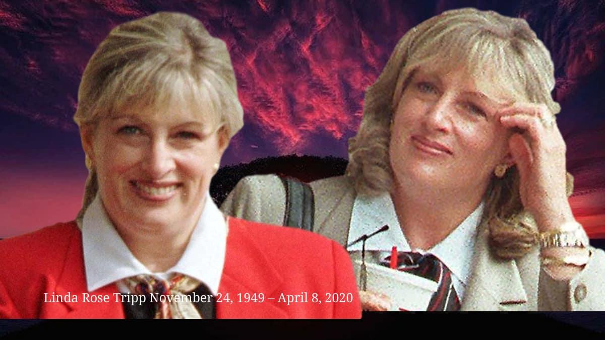 Dead at 70 is Linda Tripp, the whistleblower in the Bill Clinton impeachment 11