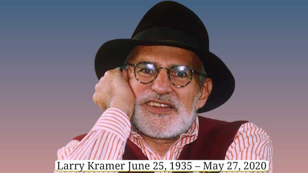 Larry Kramer the playwright dead at 84