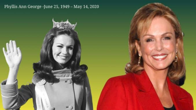 """Phyllis George, age 70, former Miss America and """"NFL Today"""" broadcaster, is dead."""