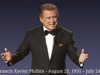 Regis Francis Xavier Philbin - August 25, 1931 – July 24, 2020