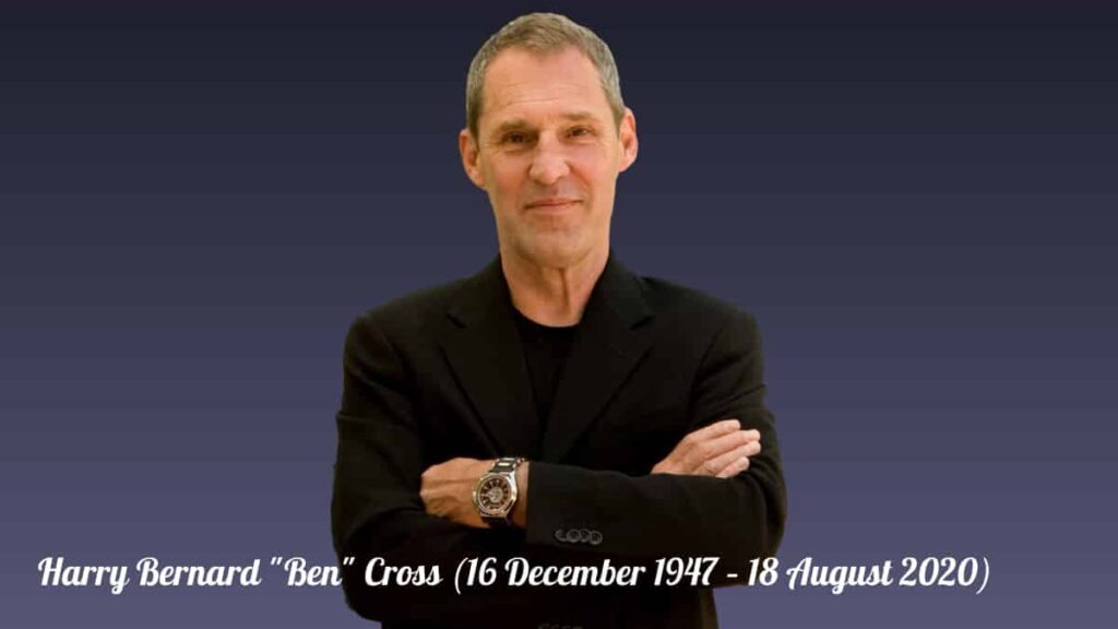 Actor Ben Cross Chariots of Fire star dead at 72